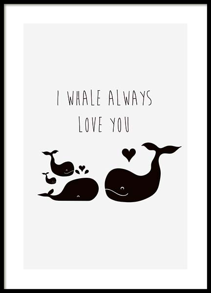 I Whale Always Love You Poster in der Gruppe Poster / Kinder bei Desenio AB (10194)
