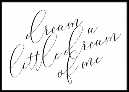 Dream A Little Dream Poster in der Gruppe Poster / Typografie Poster bei Desenio AB (10365)