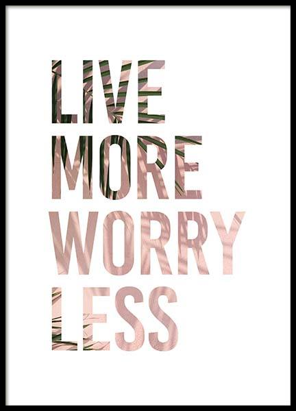 Live More Poster in der Gruppe Poster / Typografie Poster bei Desenio AB (3875)